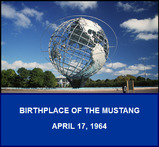 The Unisphere, Flushing Meadows, NY, Birthplace of the Mustang